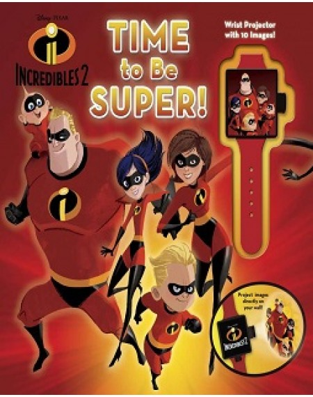 Disney Pixar Incredibles 2: Time to Be Super!