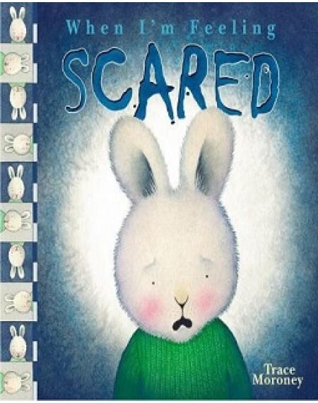 When I'm Feeling : Scared