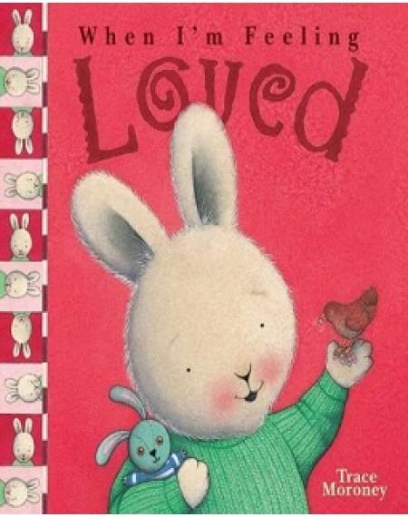 When I'm Feeling : Loved