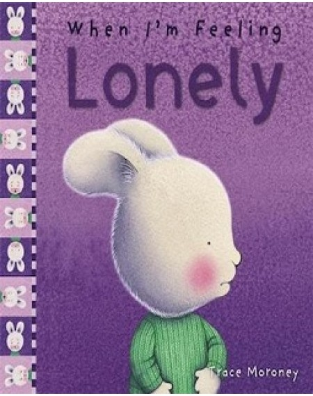 When I'm Feeling : Lonely